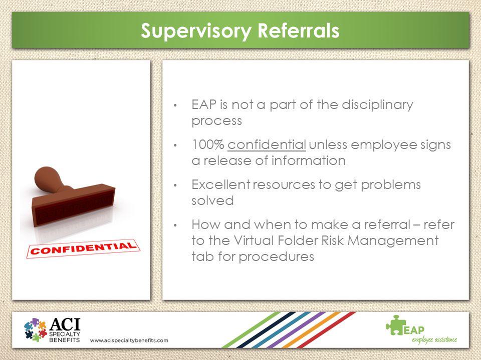 Supervisory Referrals