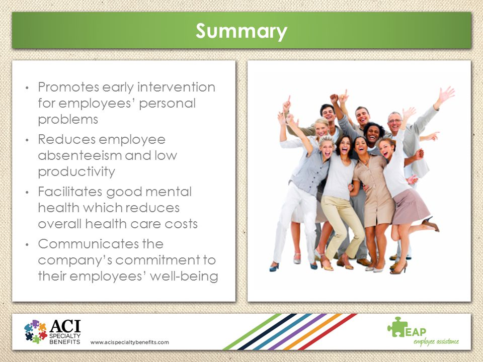 Summary Promotes early intervention for employees' personal problems