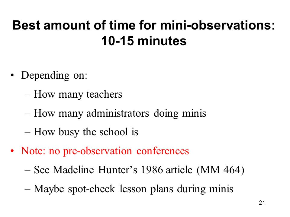 Best amount of time for mini-observations: 10-15 minutes