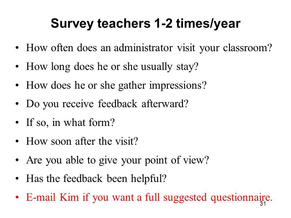 Survey teachers 1-2 times/year