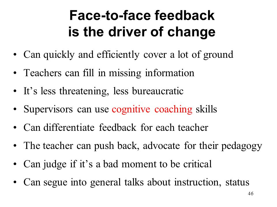 Face-to-face feedback is the driver of change