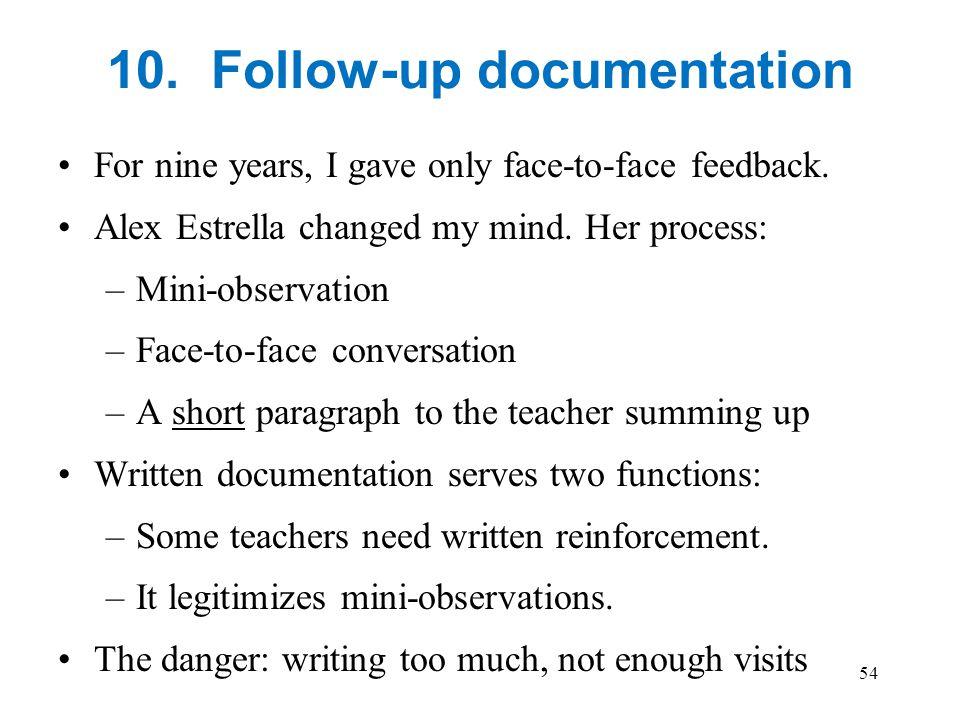 10. Follow-up documentation