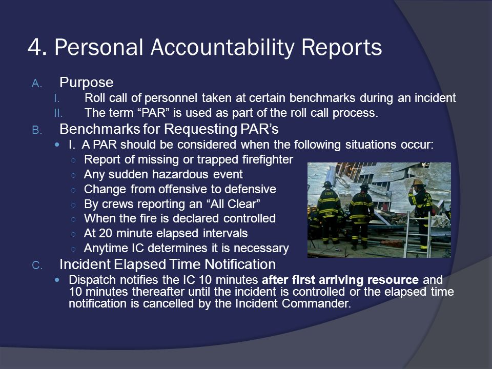 4. Personal Accountability Reports