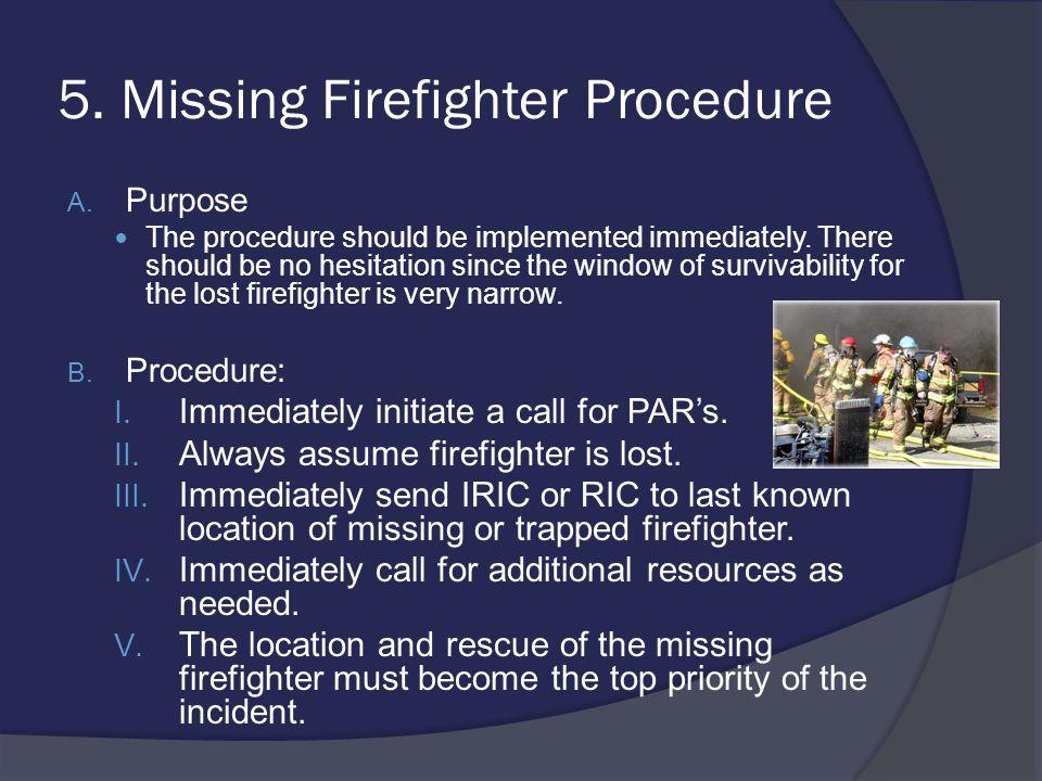 5. Missing Firefighter Procedure