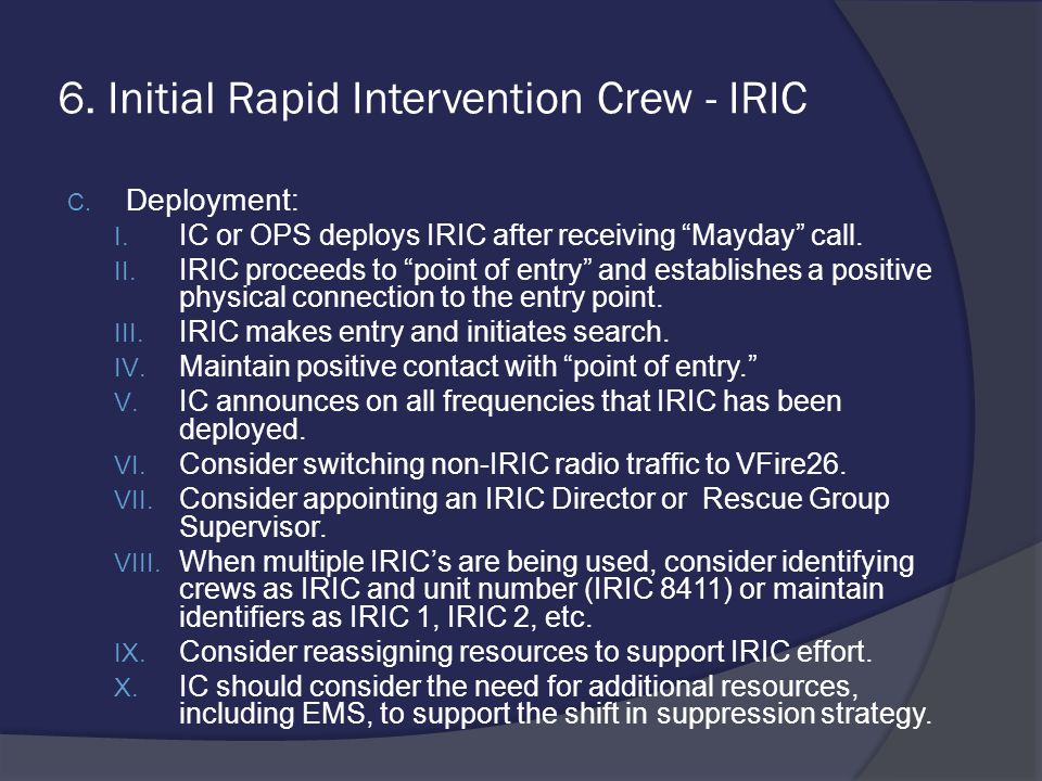 6. Initial Rapid Intervention Crew - IRIC
