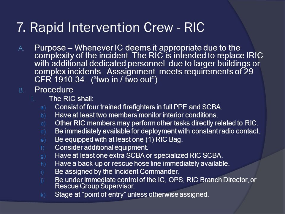 7. Rapid Intervention Crew - RIC