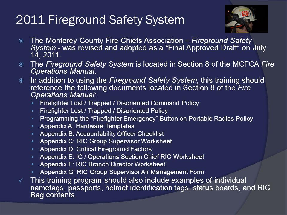 2011 Fireground Safety System