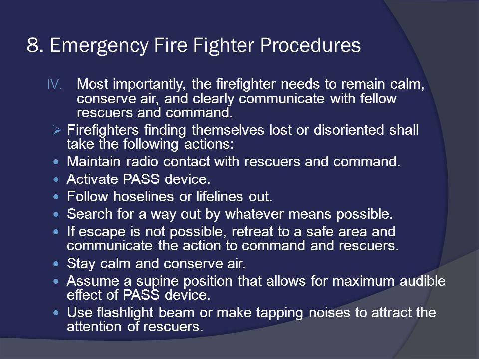 8. Emergency Fire Fighter Procedures