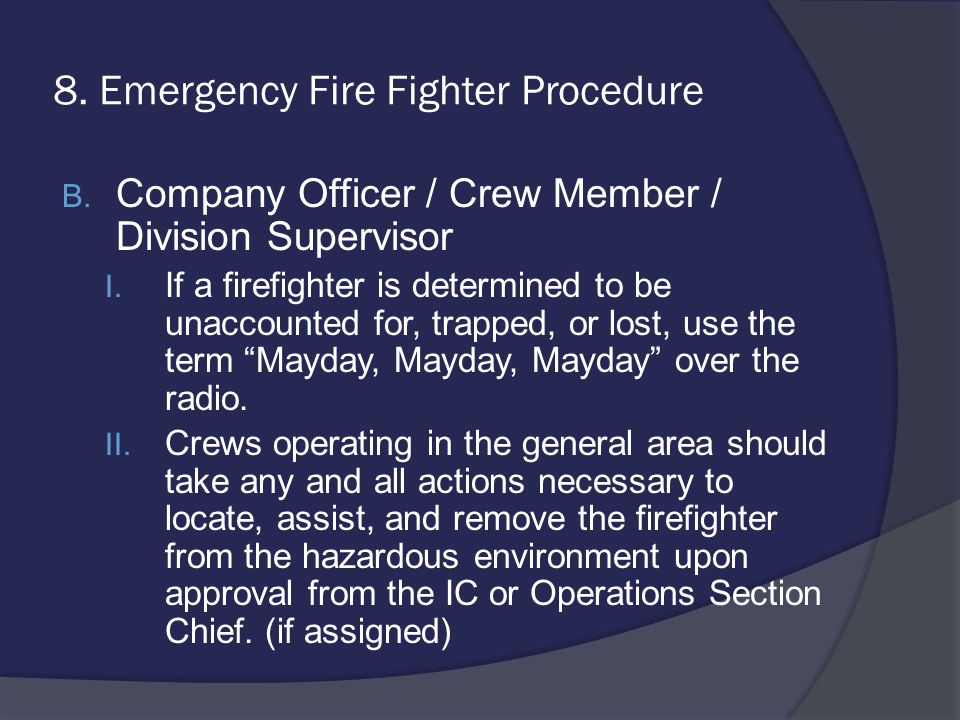 8. Emergency Fire Fighter Procedure