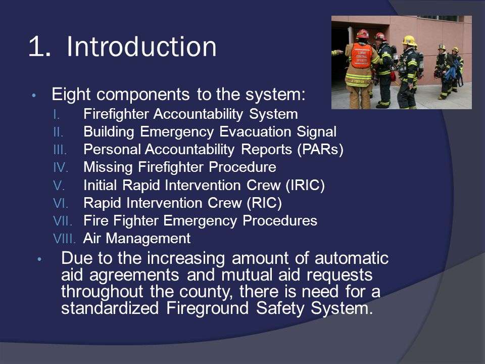 1. Introduction Eight components to the system: