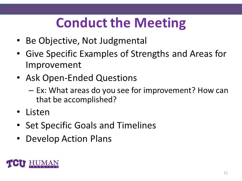 Conduct the Meeting Be Objective, Not Judgmental