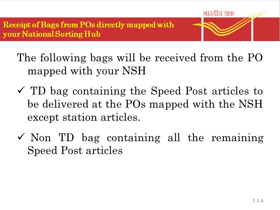 The following bags will be received from the PO mapped with your NSH