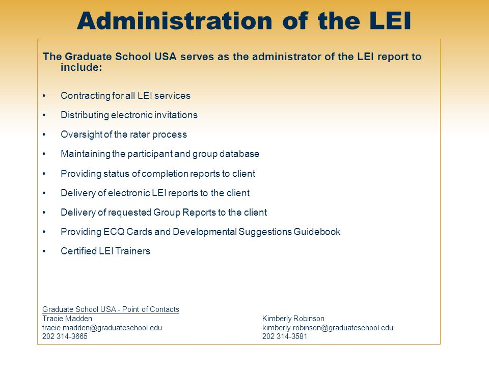 Administration of the LEI