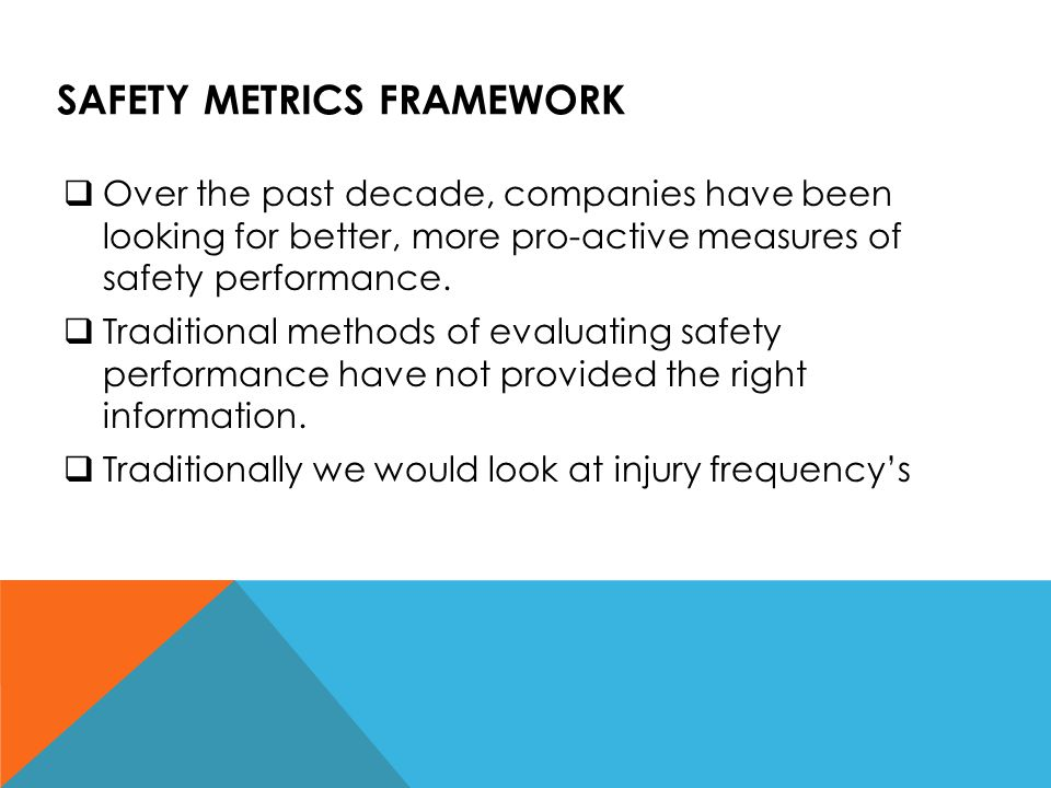 Safety Metrics Framework
