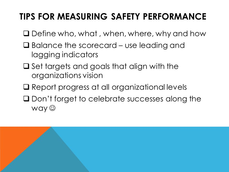 TIPS FOR MEASURING SAFETY PERFORMANCE