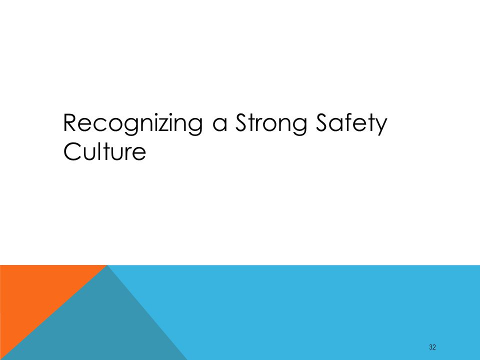 Recognizing a Strong Safety Culture