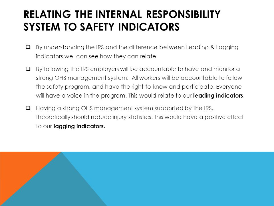 Relating the Internal Responsibility System to Safety Indicators
