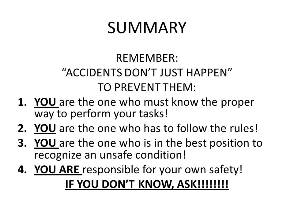 ACCIDENTS DON'T JUST HAPPEN