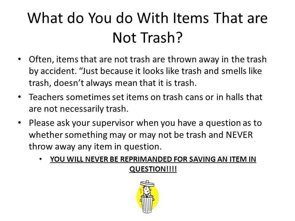 What do You do With Items That are Not Trash