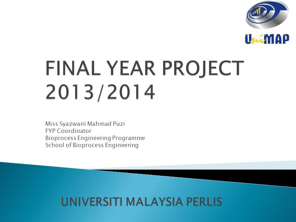 FINAL YEAR PROJECT 2013/2014 UNIVERSITI MALAYSIA PERLIS