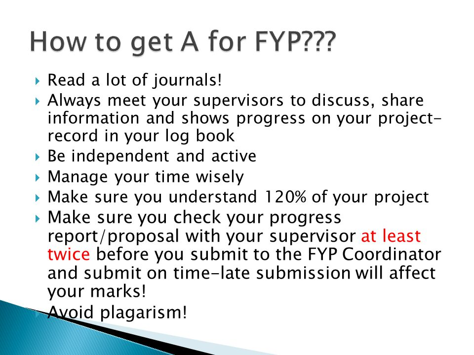 How to get A for FYP Read a lot of journals!
