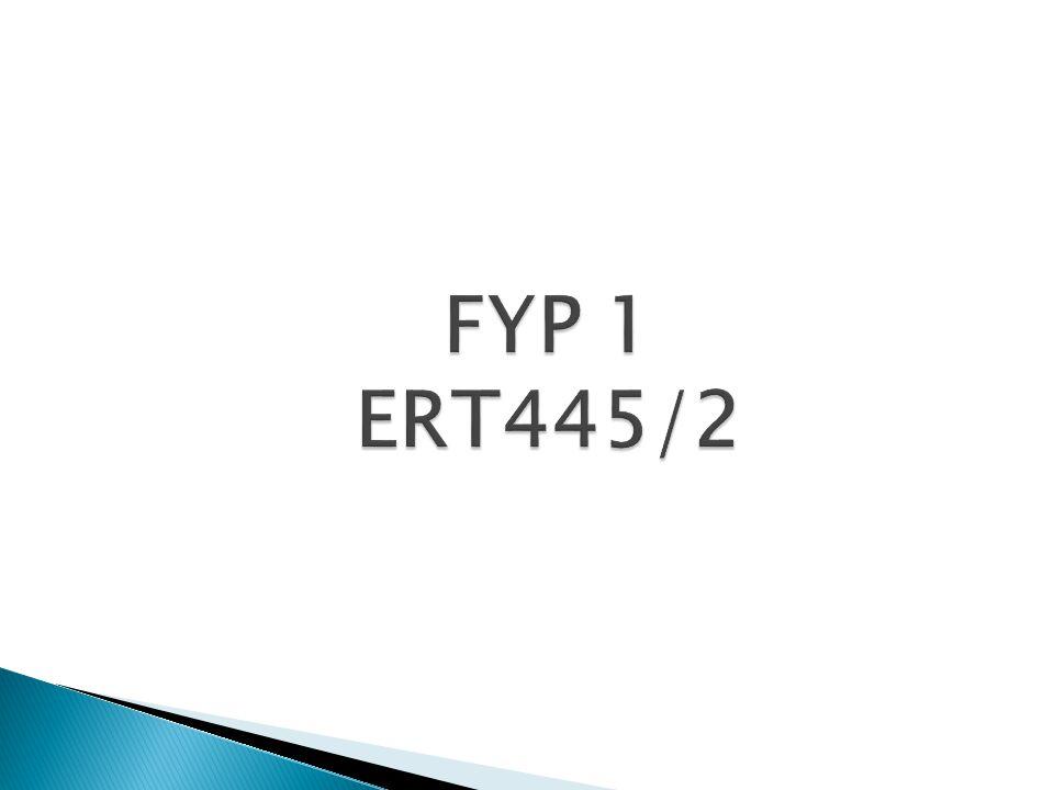 FYP 1 ERT445/2