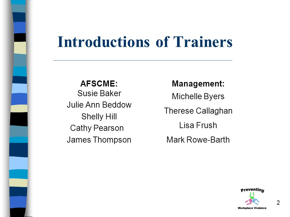 Introductions of Trainers