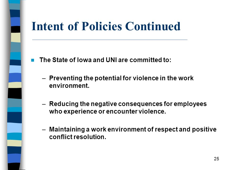 Intent of Policies Continued