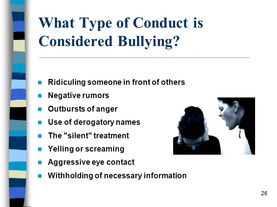 What Type of Conduct is Considered Bullying