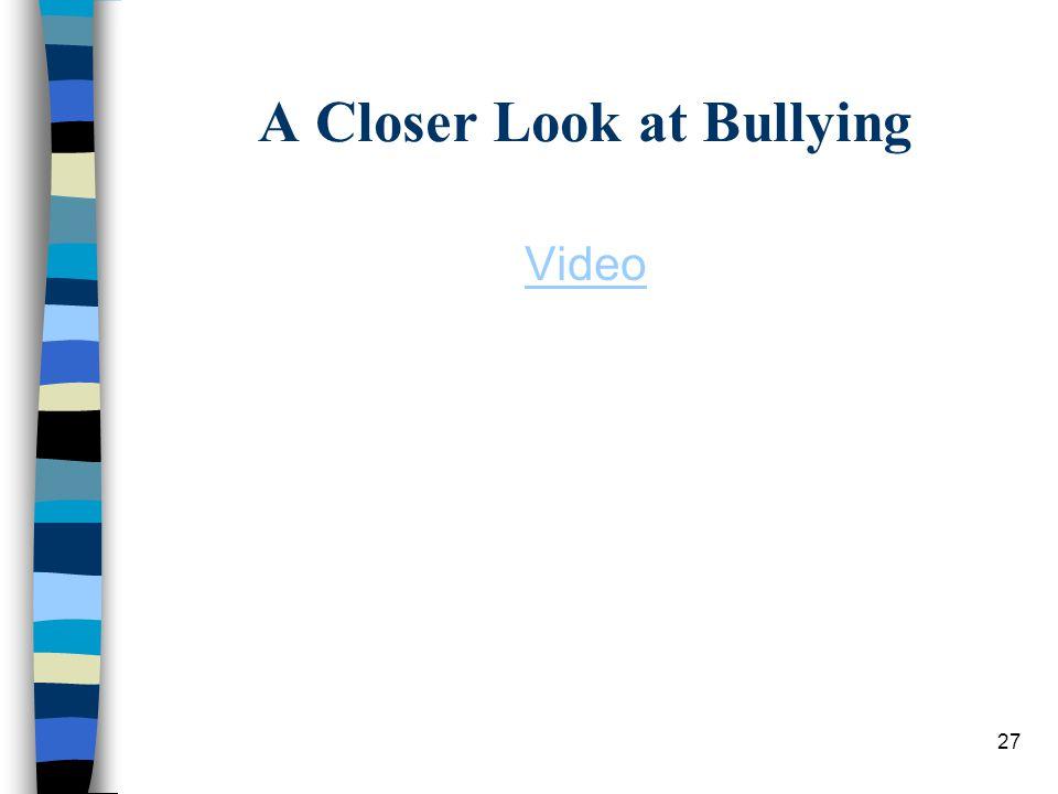 A Closer Look at Bullying