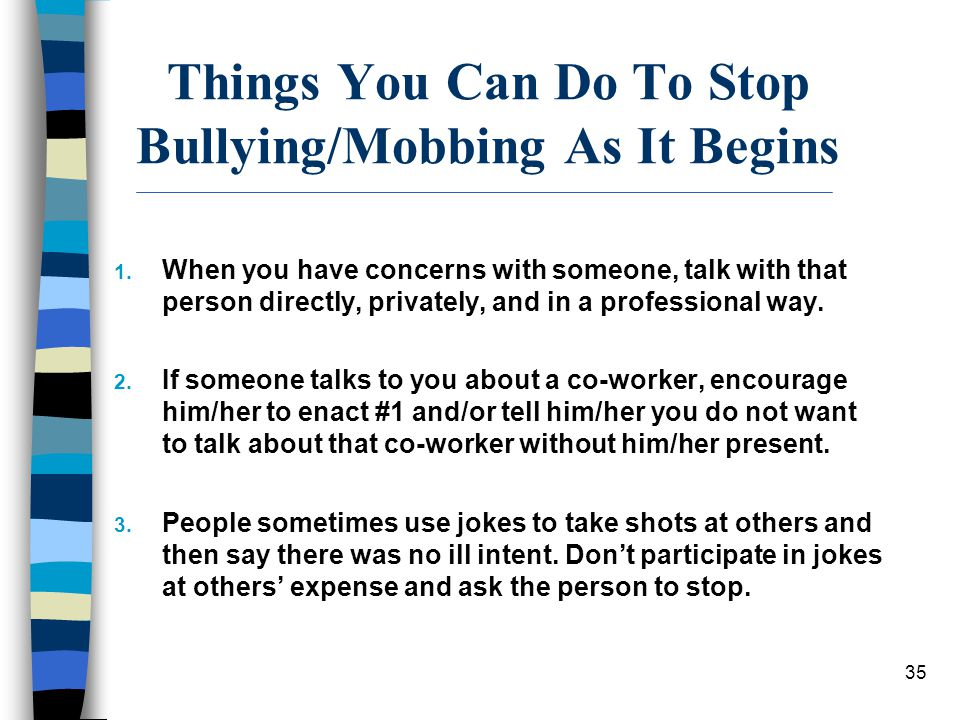 Things You Can Do To Stop Bullying/Mobbing As It Begins
