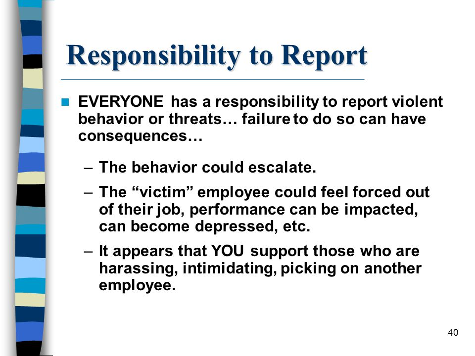 Responsibility to Report