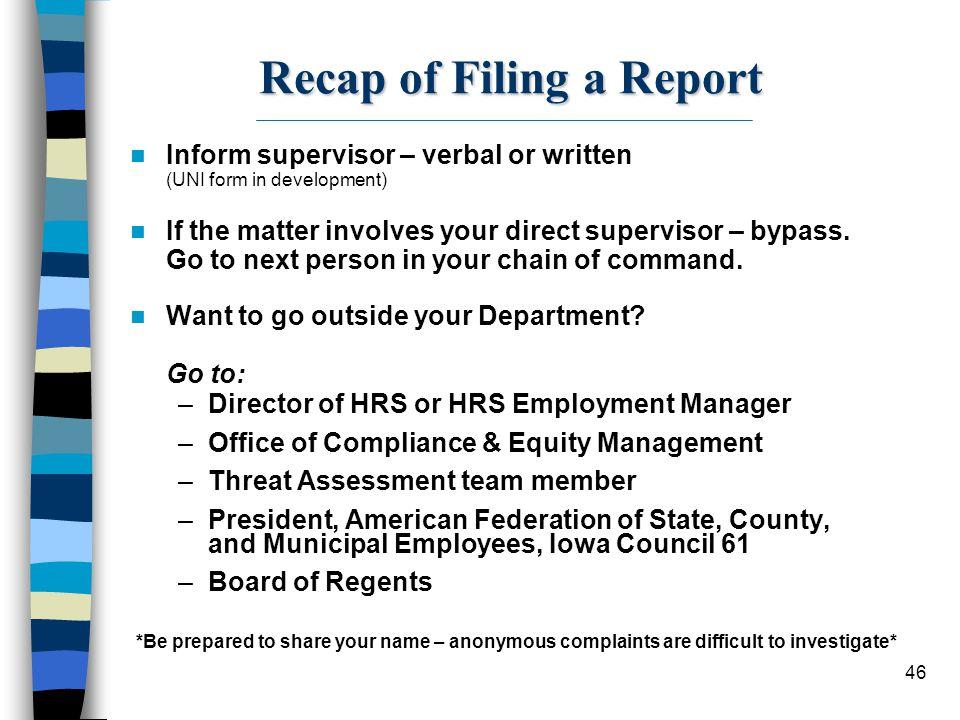 Recap of Filing a Report
