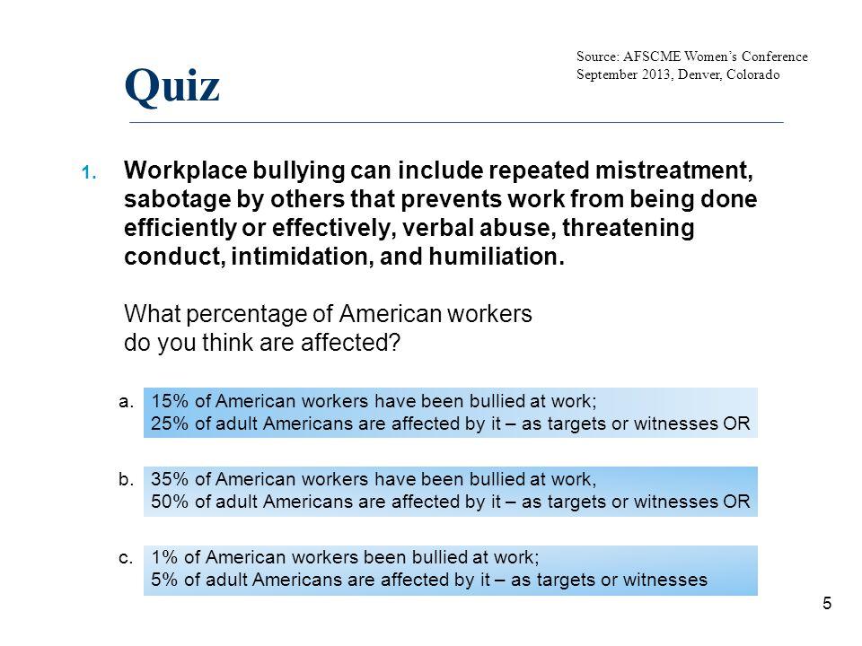 Quiz Source: AFSCME Women's Conference. September 2013, Denver, Colorado.