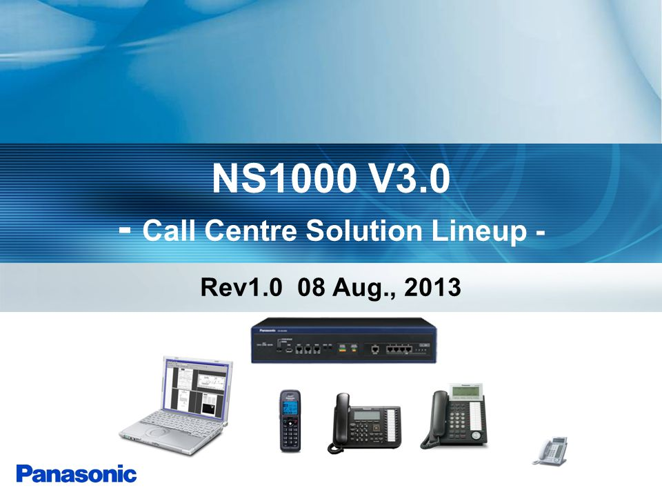 NS1000 V3.0 - Call Centre Solution Lineup -