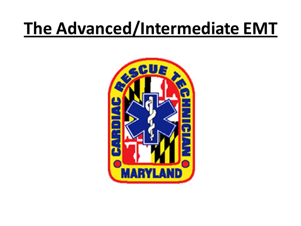 The Advanced/Intermediate EMT