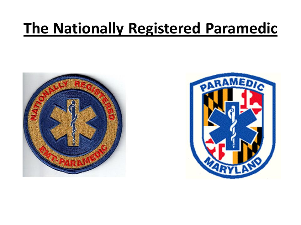 The Nationally Registered Paramedic
