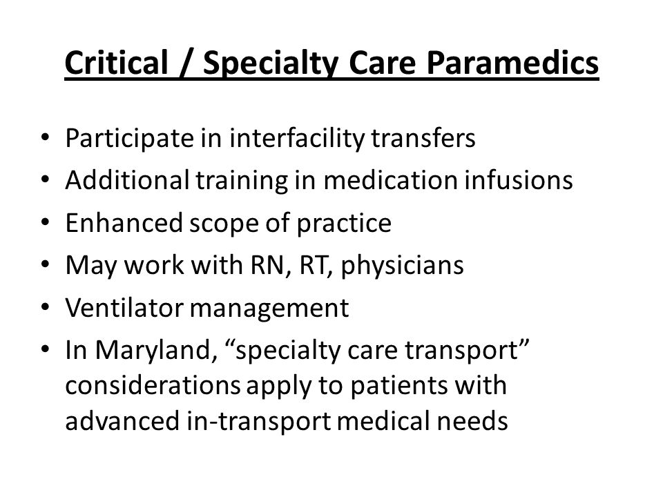 Critical / Specialty Care Paramedics