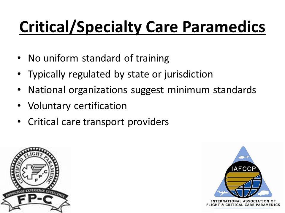 Critical/Specialty Care Paramedics