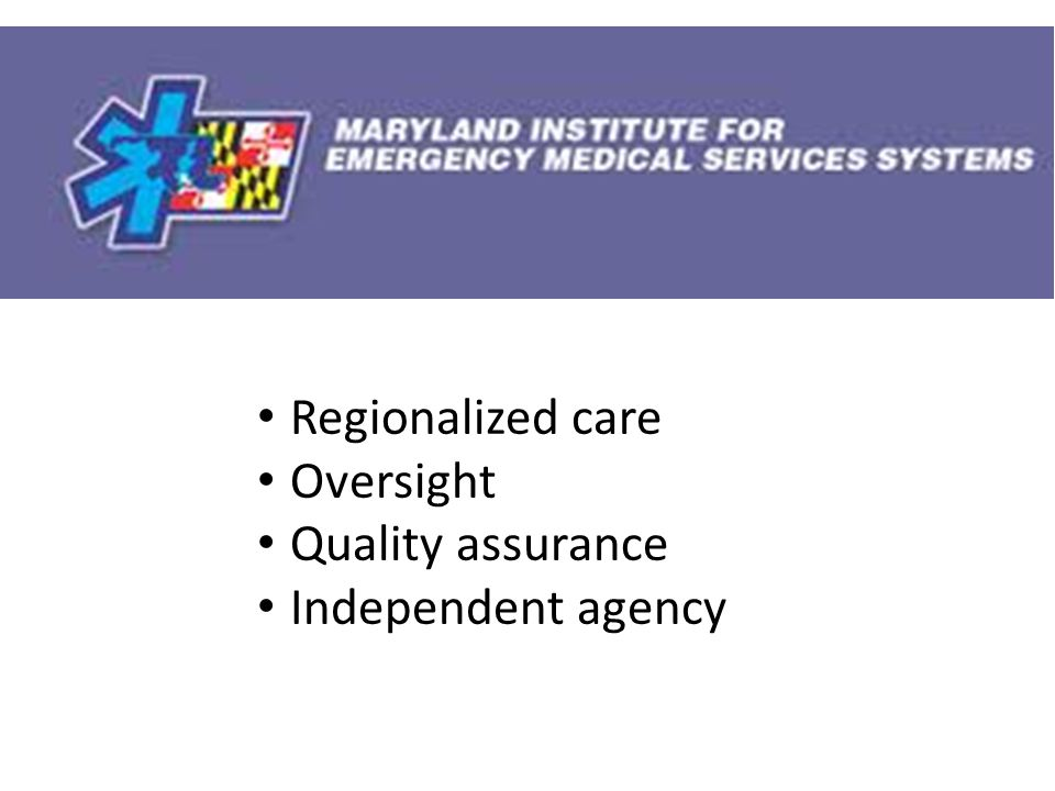 Regionalized care Oversight Quality assurance Independent agency