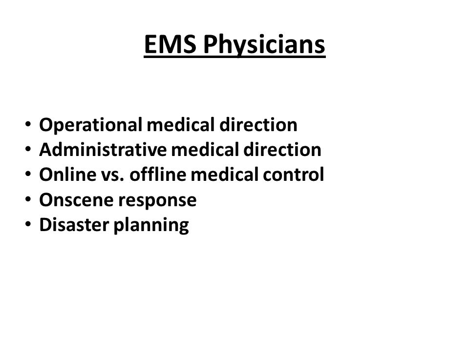 EMS Physicians Operational medical direction