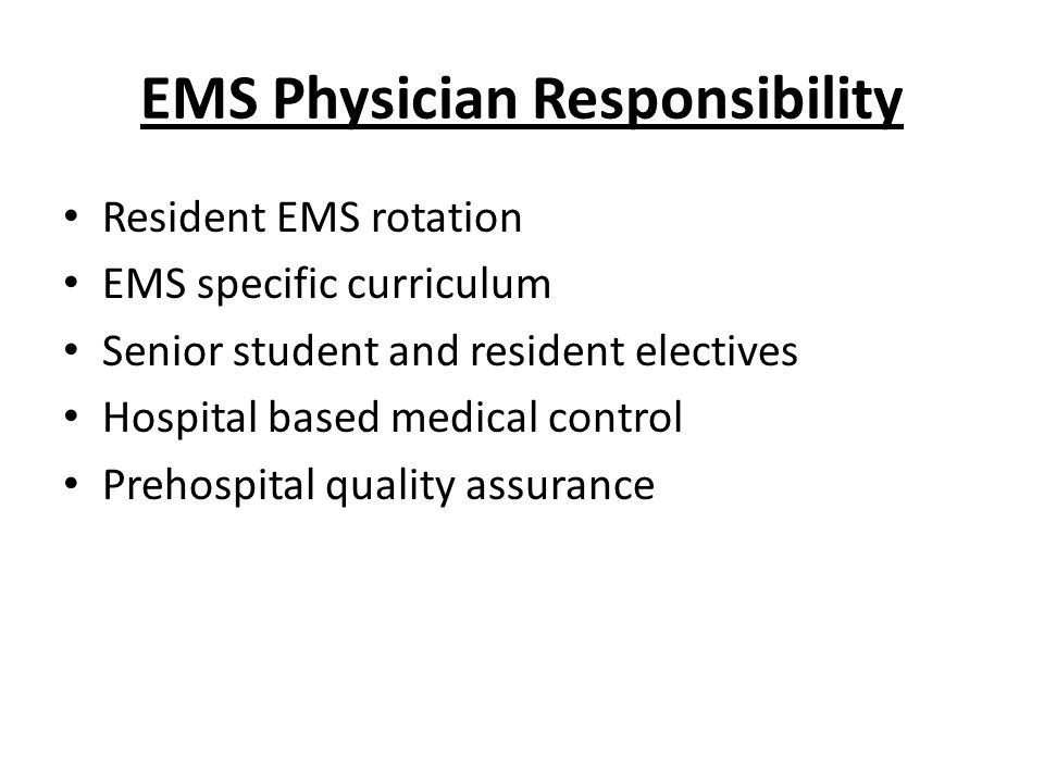 EMS Physician Responsibility