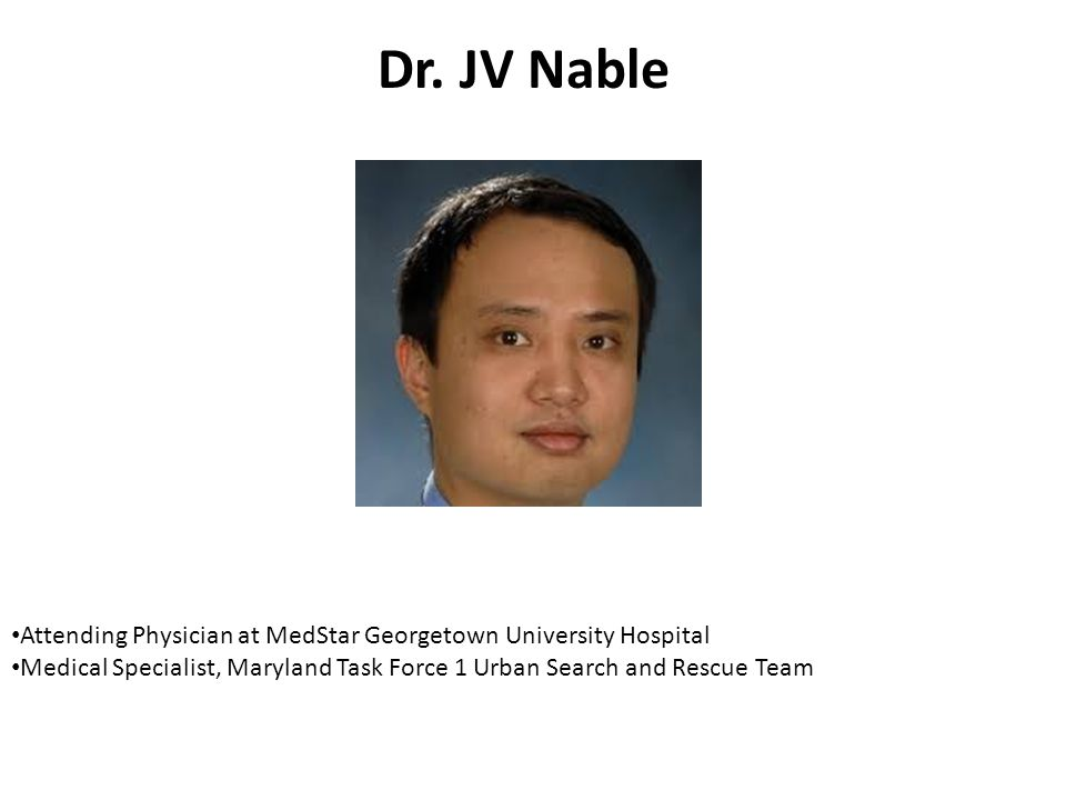 Dr. JV Nable Attending Physician at MedStar Georgetown University Hospital.