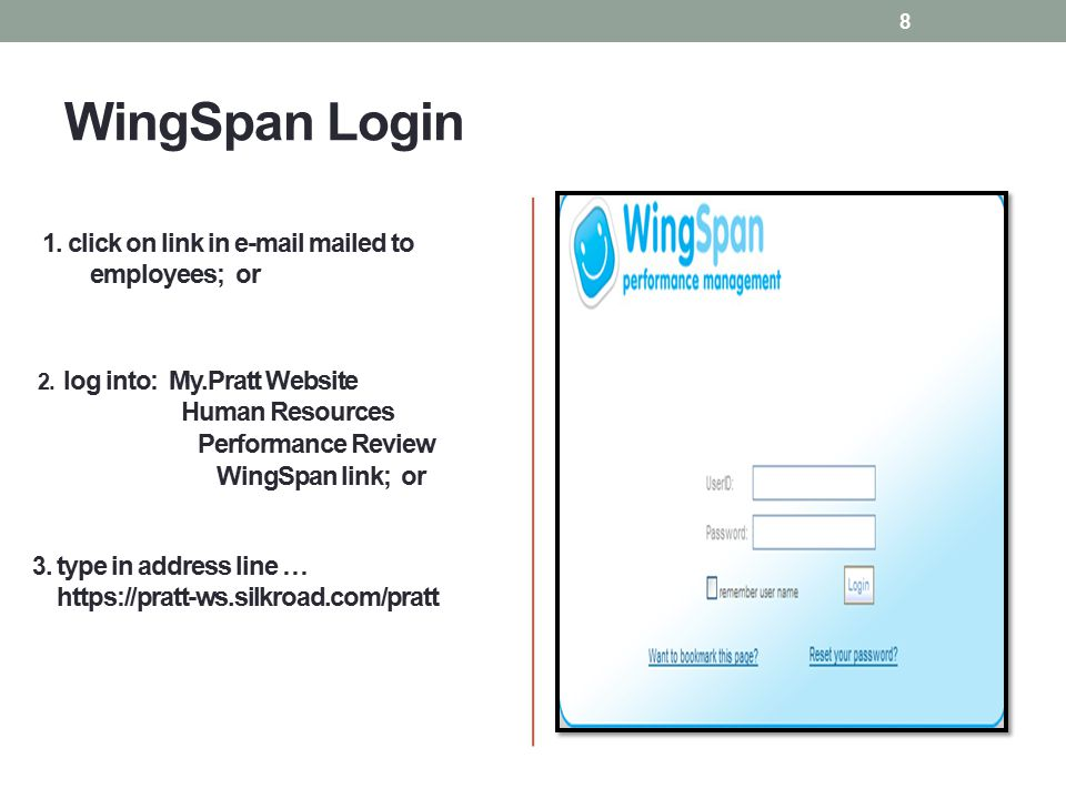 WingSpan Login 1. click on link in e-mail mailed to employees; or