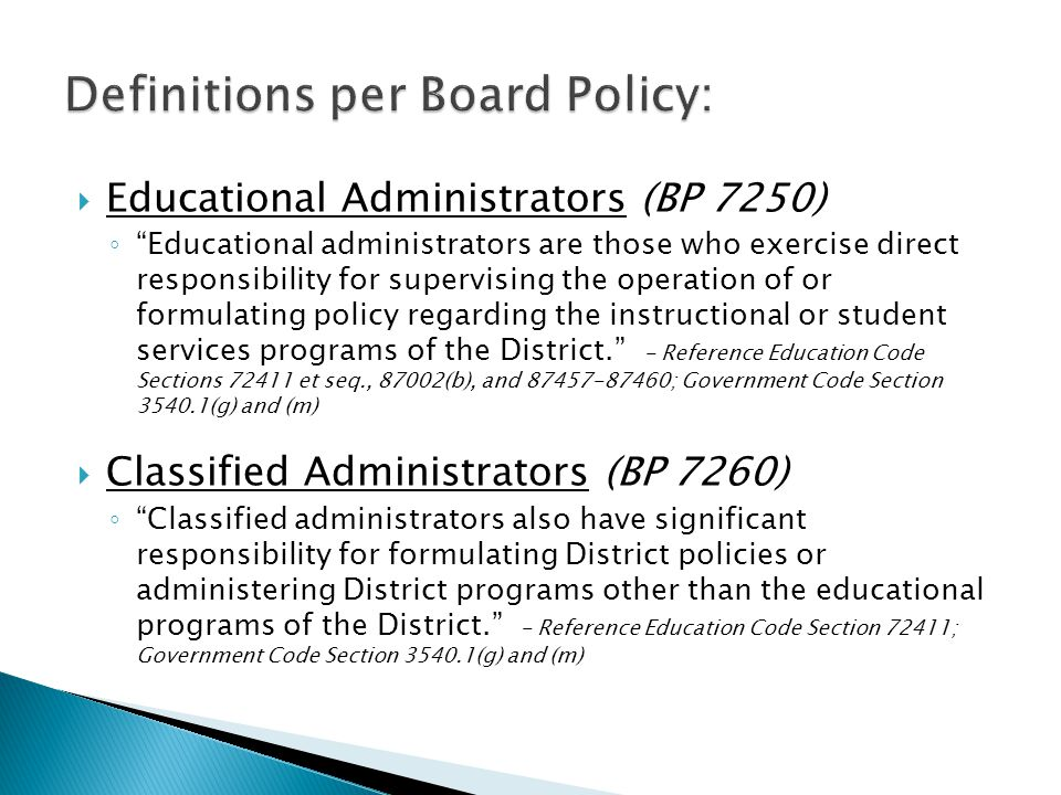 Definitions per Board Policy: