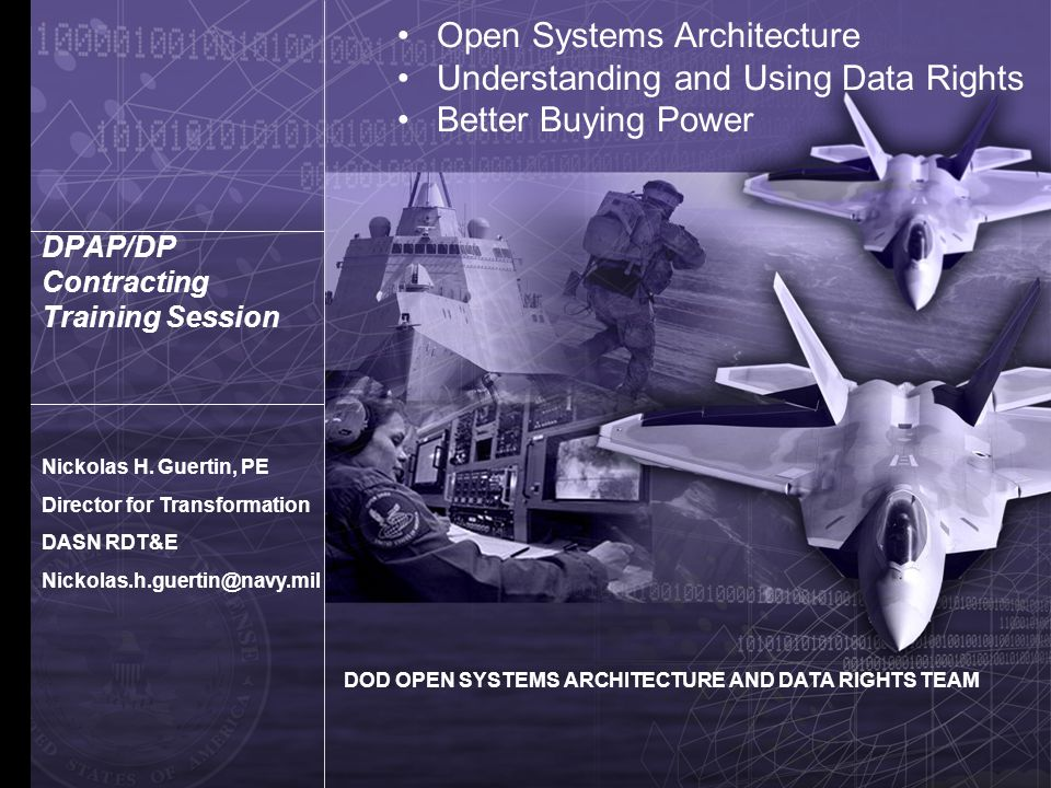 Open Systems Architecture Understanding and Using Data Rights