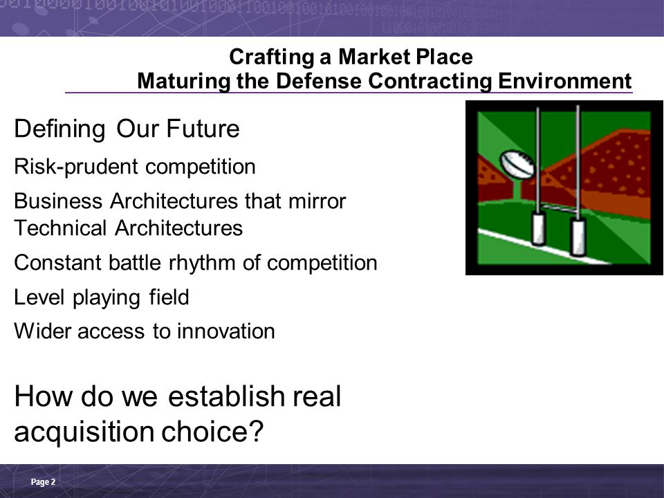 Crafting a Market Place Maturing the Defense Contracting Environment