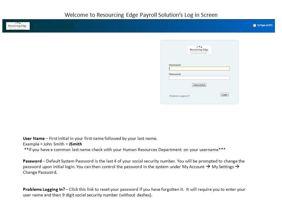 Welcome to Resourcing Edge Payroll Solution's Log in Screen