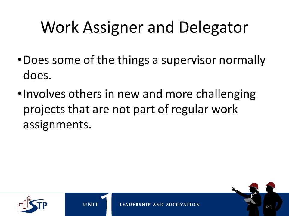Work Assigner and Delegator