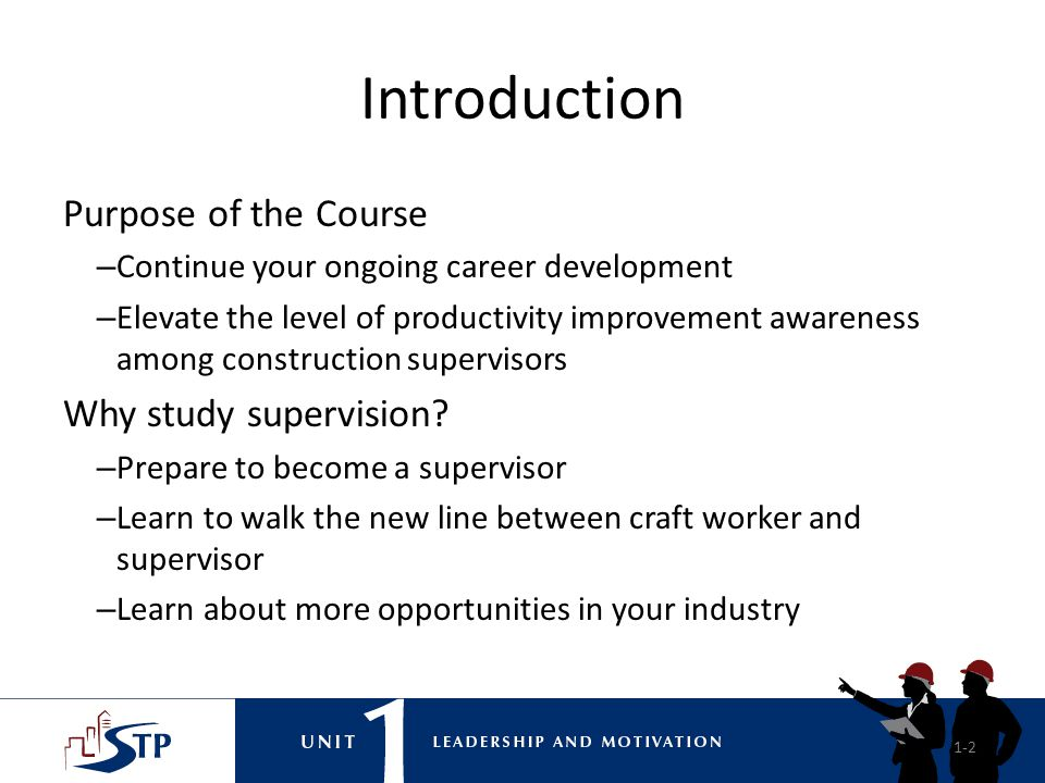 Introduction Purpose of the Course Why study supervision